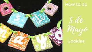 How to do 5 de Mayo cookies