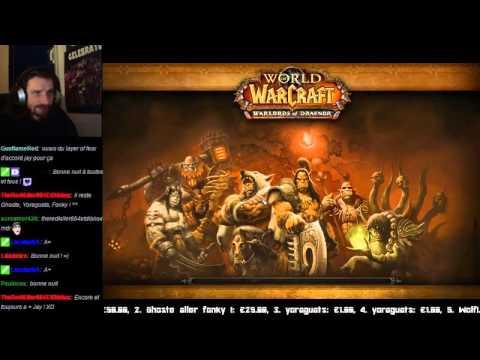 FR World of Warcraft 2 2 Première sortie de la Team Fonkill renaissance de l Entraide du L