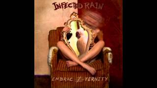 Infected Rain - Embrace Eternity [Full Album]