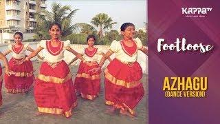 Azhagu(Dance Version) - Rudra Performing Art Centre - Footloose - Kappa TV