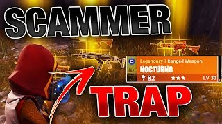 Scammer Falls For BAIT Weapon Trap!   Fortnite Save the World PVE