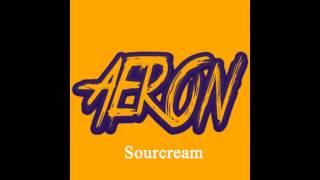 AeronMusic - Sourcream