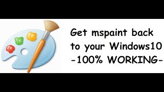 How to get mspaint back to Windows 10