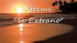 Xtreme - Te Extraño (Bachata) Instagram : supa_saona
