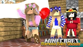 Minecraft Royal Family - THROWING RAMONA A BABY SHOWER! w/Little Kelly & Little Carly