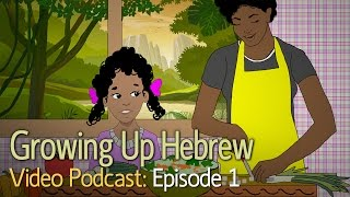 Growing Up Hebrew - Episode 1: Anger Issues
