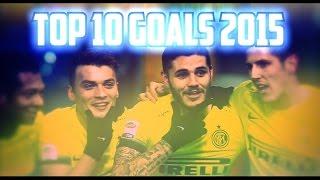 INTER - Top 10 Goals in 2015