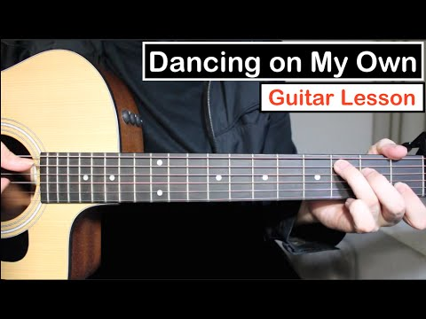 Calum Scott - Dancing on my Own | Guitar Tutorial (Lesson) Chords & Melody