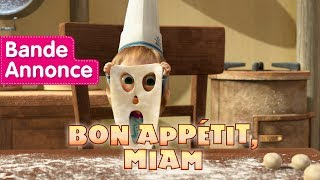 Masha et Michka - Bon Appétit, Miam 🐼  (Bande Annonce)
