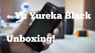Yu Yureka Black Unboxing, Hands-on, Camera Overview (Rs.8999)