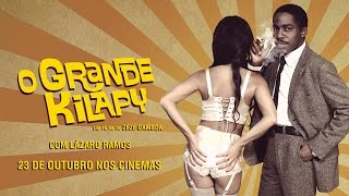 O Grande Kilapy - Trailer