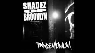 Shadez of Brooklyn - Pandemonium (2016) (Full Album)