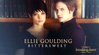 Ellie Goulding - Bittersweet [Breaking Dawn Part 2 - Soundtrack]