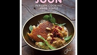 Download Joon: Persian Cooking Made Simple PDF