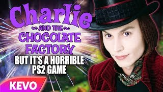 Charlie And The Chocolate Factory but it