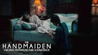 The Handmaiden – Original Motion Picture Soundtrack [Full Album]