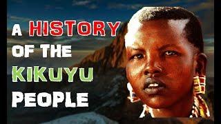 A History of the Kikuyu People
