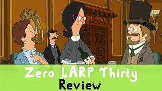 Bob's Burgers S7E17 - 'Zero LARP Thirty' Review