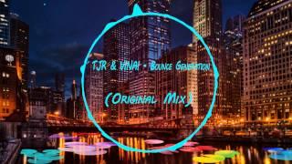 TJR & VINAI - Bounce Generation (Original Mix)  [Melbourne Bounce]