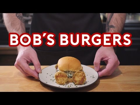 Binging with Babish Bob s Burgers
