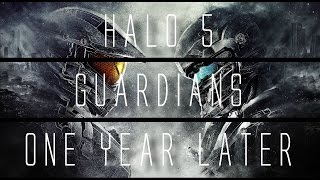 Halo 5: Guardians... 1 Year Later