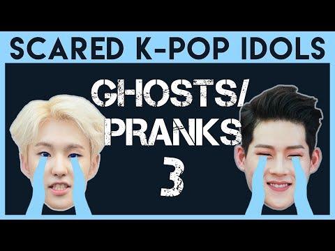 Scared K Pop Idols Ghosts & Pranks 3