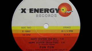 FUN FUN - HAPPY STATION (CLUB MIX) (℗1983)