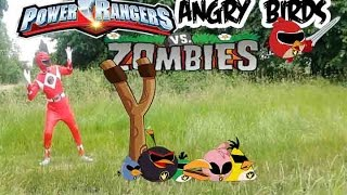 Real Life Power Rangers and Angry Birds Vs Zombies- bowser12345