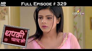 Thapki Pyar Ki - 25th May 2016 - थपकी प्यार की - Full Episode (HD)