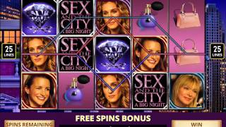SEX AND THE CITY A BIG NIGHT Video Slot Casino Game with a BIG NIGHT FREE SPIN BONUS
