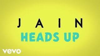 Jain - Heads Up (audio + paroles)