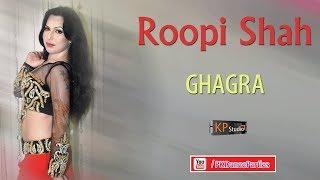 ROOPI SHAH KA GHAGRA - PKDANCEPARTIES SPECIAL 2018
