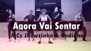 Agora Vai Sentar - MCs Jhowzinho & Kadinho | Coreografia KDence