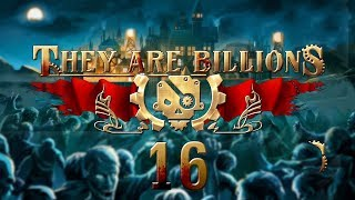THEY ARE BILLIONS | FINAL WAVE #16 Zombie Strategy - Let