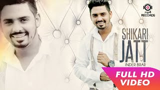 Shikari Jatt    Lyrical Video   Inder Brar   Latest Punjabi Song   Mp4 Records