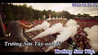 [Karaoke] Trường Sơn Đông - Trường Sơn Tây Remix