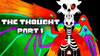 The Thought Part 1 (Undertale Comic Dub)