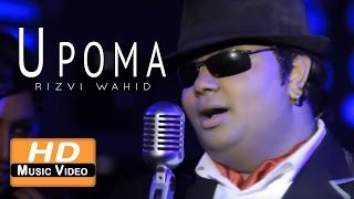 Upoma By Rizvi Wahid   HD Music Video   Laser Vision