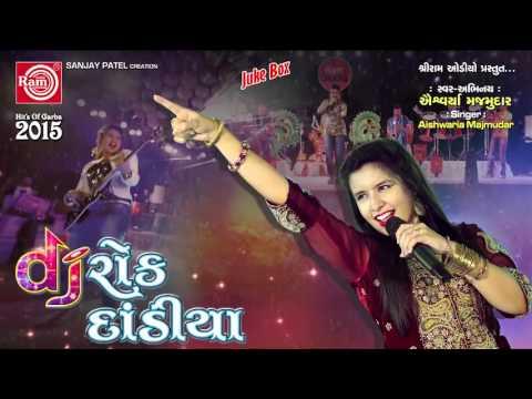 Xxx Mp4 Aishwarya Majmudar DJ Rock Dandiya Nonstop Gujarati Garba 2015 AUDIO SONGS 3gp Sex