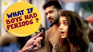 What if Men Had PERIODS? | Social Experiments in India | StreetFlix | Comedy | Wassup India