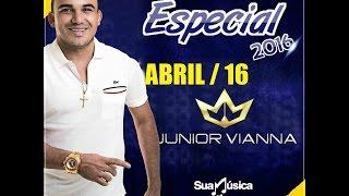 CD COMPLETO - Junior Vianna & Participações especiais - Abril 2016 - Para paredão