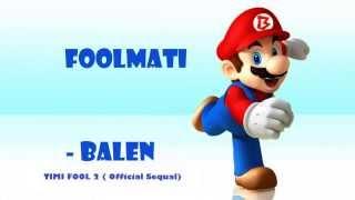 FoolMati - Balen