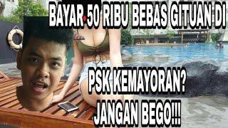 MODUS PSK KEMAYORAN BAYAR 50 RIBU MAIN BEBAS!  INI PENIPUAN!!!