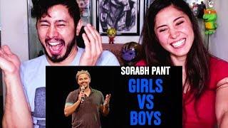 EIC: SORABH PANT ON BOYS VS GIRLS | Reaction!