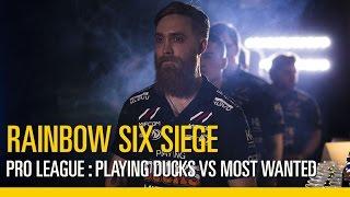 Rainbow Six Siege – Finales de la Pro League – PLAYING DUCKS VS. MOST WANTED