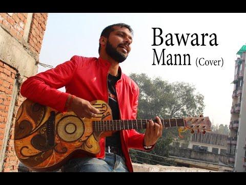 Bawara Mann | Jolly LLB 2 | Jubin Nautiyal, Neeti Mohan |Acoustic Cover | By Ashu