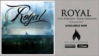 Royal - Strangers