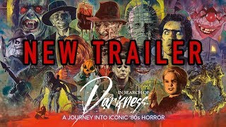 OFFICIAL TRAILER 2 - IN SEARCH OF DARKNESS - THE DEFINITIVE '80s HORROR DOC