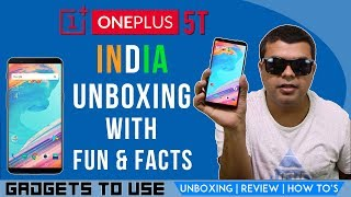 OnePlus 5T India, Not Just Unboxing With Fun and Facts