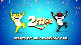 2 Much Fun At 2 | Starts 15th July onwards | Jeeto 2 Prizes @ 2 PM, Everyday!